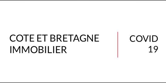 Côte et Bretagne Immobilier covid